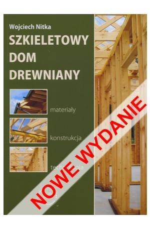 Szkieletowy dom drewniany - nowe wydanie